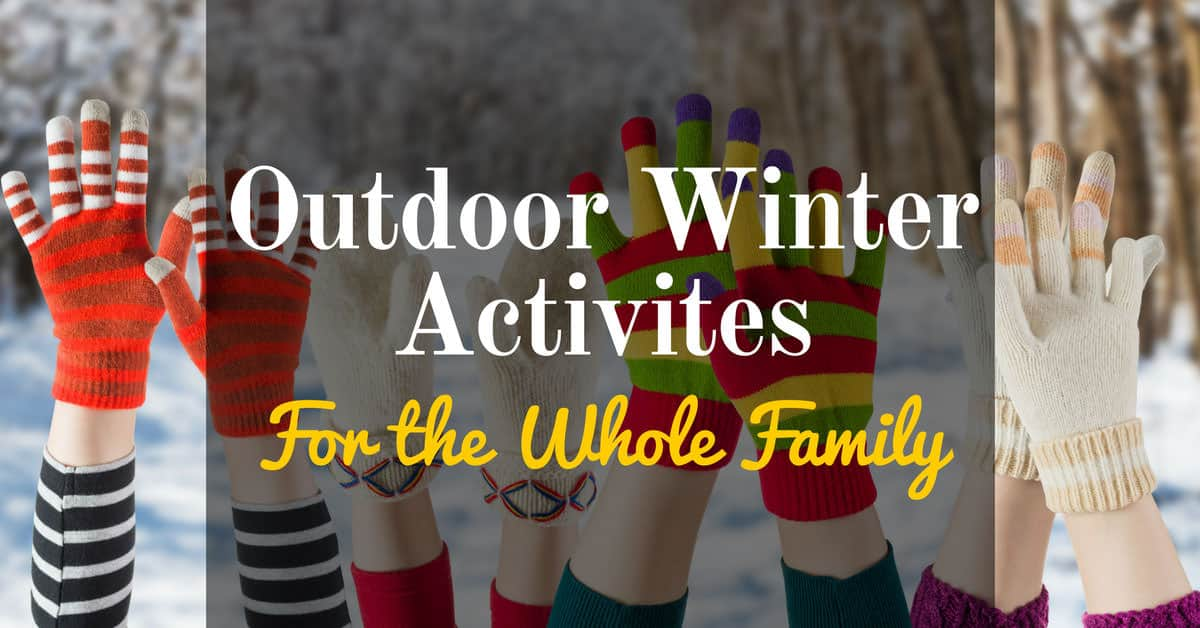 fun activities to do with your family in the winter