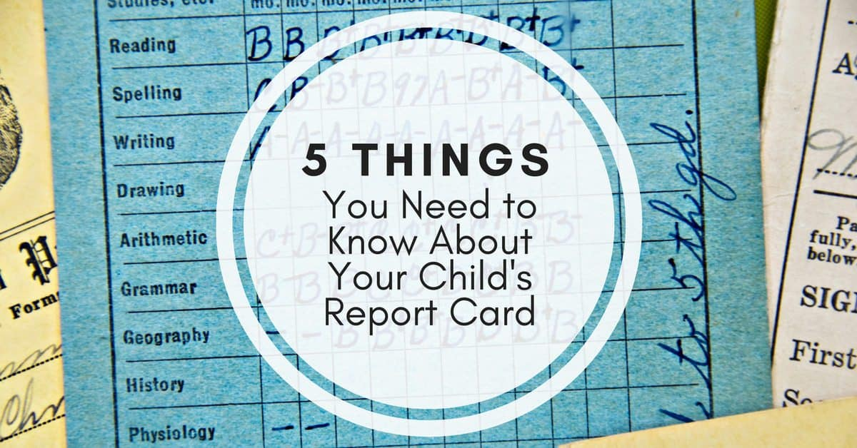 5 Things You Need to Know About Your Child's Report Card (1)_mini