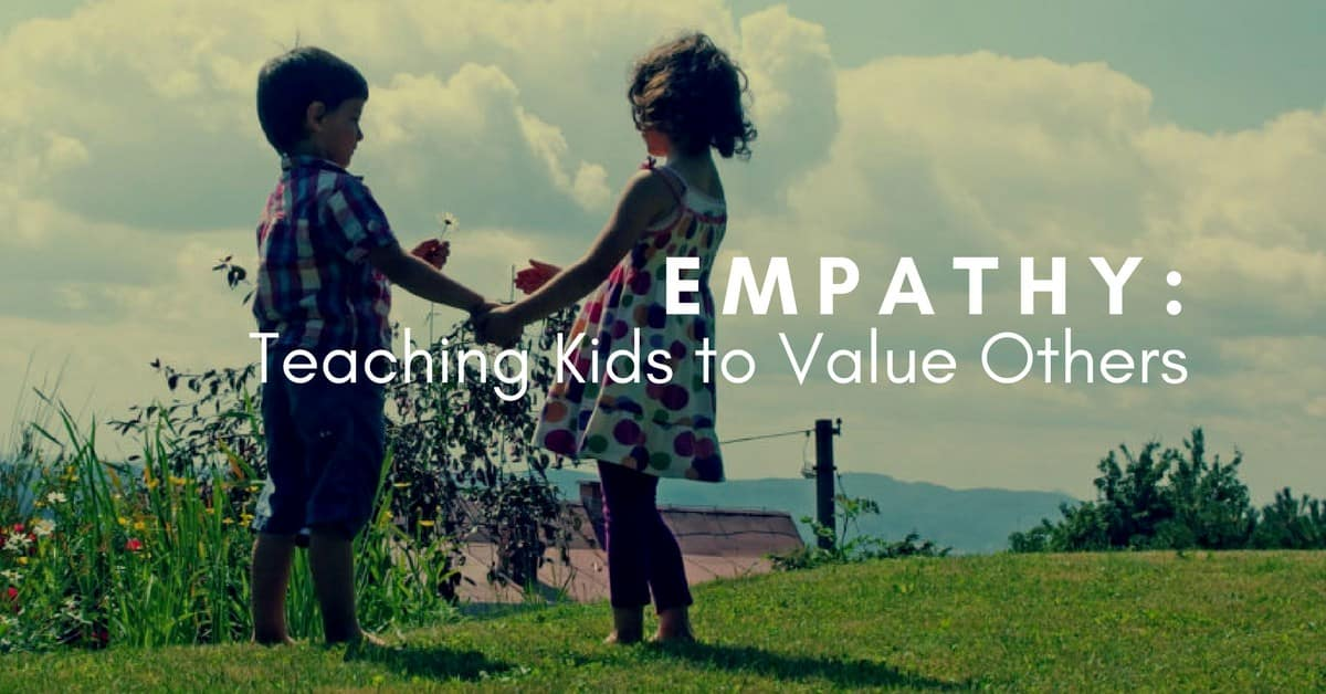 Empathy In Action How Teachers Prepare >> Empathy Teaching Kids To Value Others