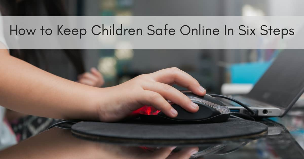 How to Keep Children Safe Online In Six Steps_mini