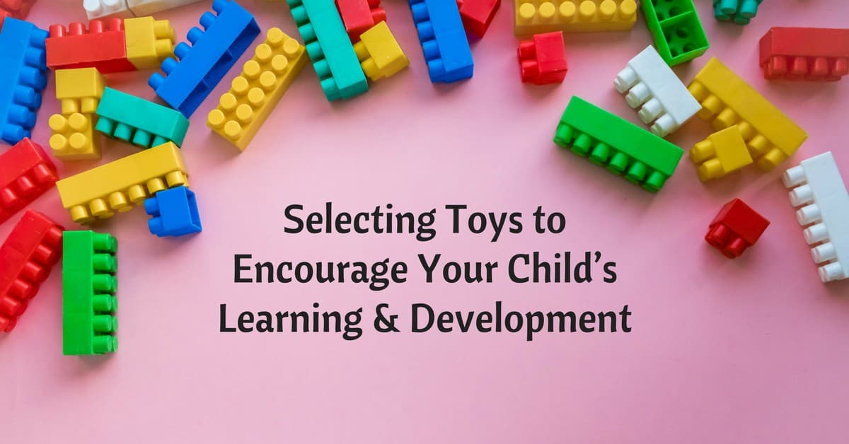 Selecting Toys to Encourage Your Child'sLearning & Development_mini