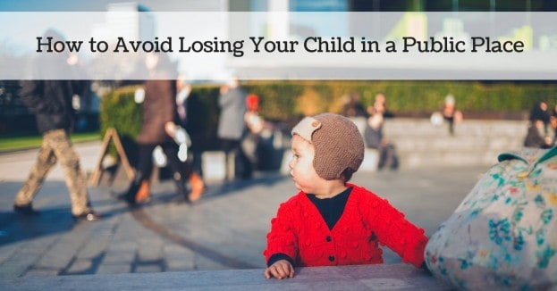 How to Avoid Losing Your Child in a Public Place_mini