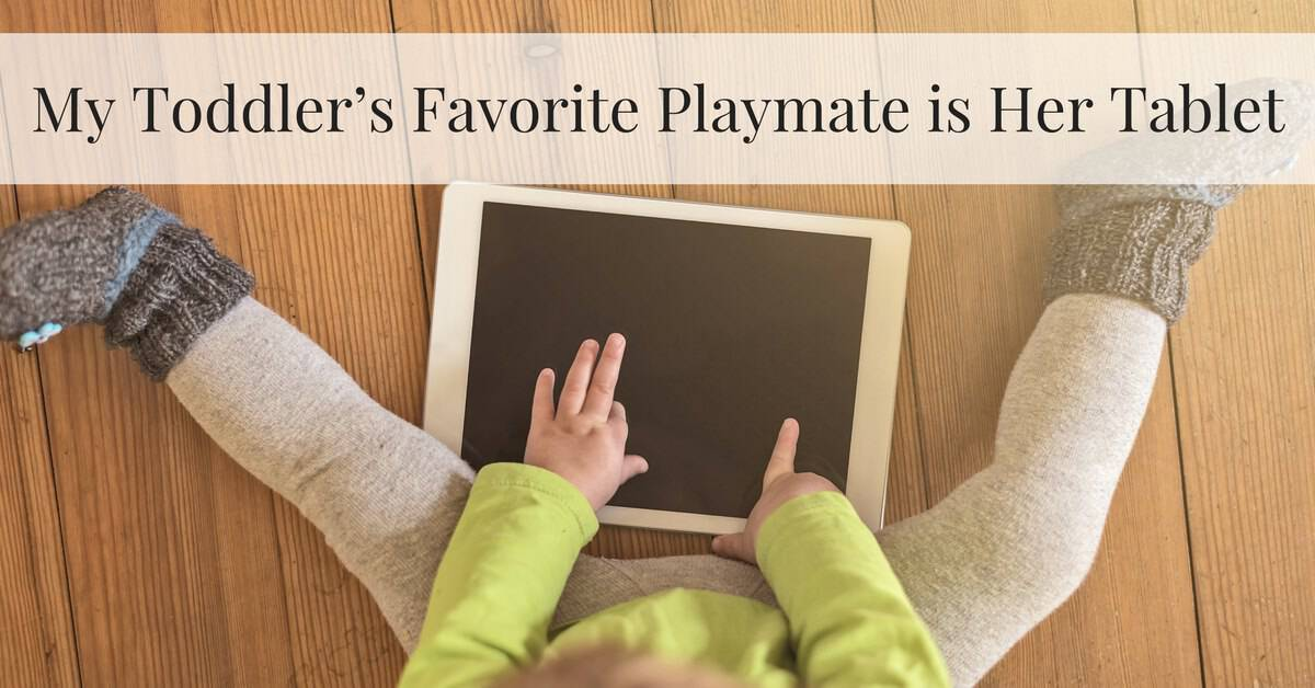 My Toddler's Favorite Playmate is Her Tablet_mini