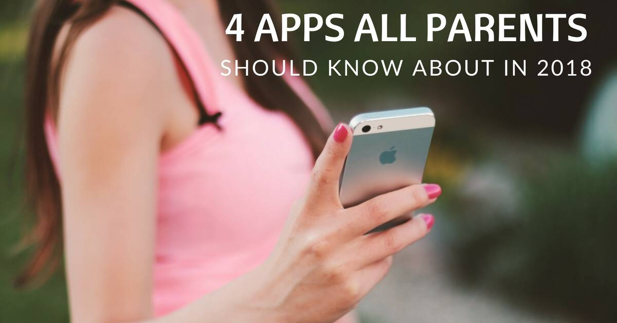 4 apps every parent should knowfb
